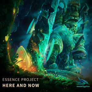 ESSENCE PROJECT - Here & Now