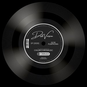 IGOR PUMPHONIA - Dub Version