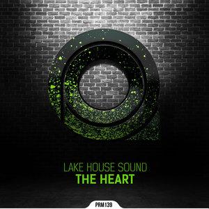 LAKE HOUSE SOUND - The Heart
