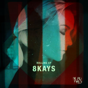 8KAYS - Rolling EP