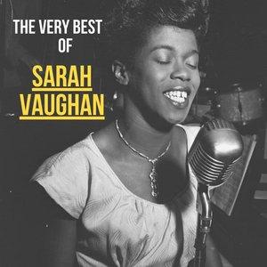 SARAH VAUGHAN - The Very Best Of Sarah Vaughan