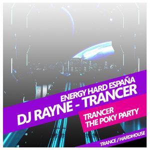 DJ RAYNE - Trancer