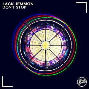 LACK JEMMON - Don't Stop