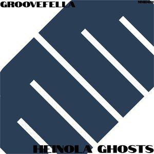 GROOVEFELLA - Heinola Ghosts (2020 Rework)