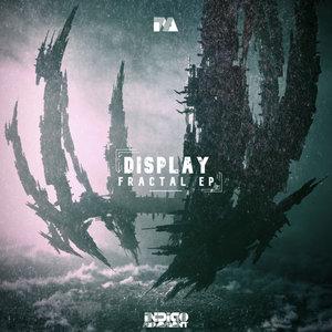 DISPLAY - Fractal EP