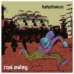 KAKOFONICO - Run Away