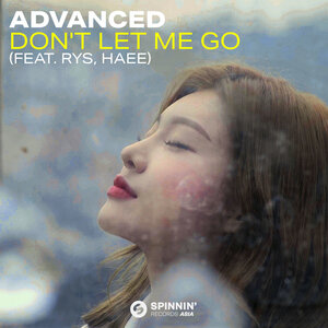 ADVANCED feat RYS/HAEE - Don't Let Me Go