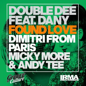 DOUBLE DEE feat DANY - Found Love (30th Anniversary Remixes, Part 1)