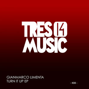 GIANMARCO LIMENTA - TURN IT UP EP