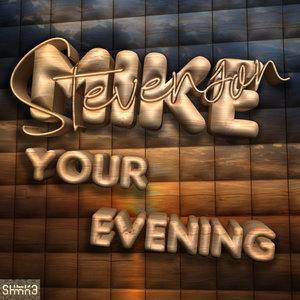 MIKE STEVENSON - Your Evening