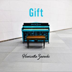 HENRIETTA ZAWACKI - Gift
