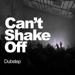 DUBSTEP - Can't Shake Off