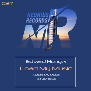 EDVARD HUNGER - Load My Music