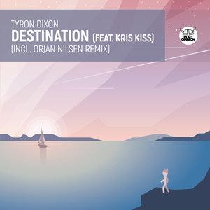 TYRON DIXON feat KRIS KISS - Destination