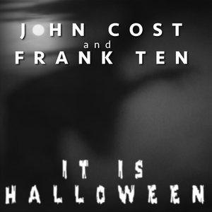 FRANK TEN/JOHN COST - It Is Halloween (Mmxiv Trance Edit)