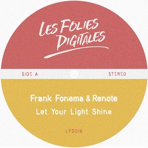 FRANK FONEMA & RENOTE - Let Your Light Shine