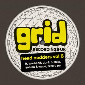 WARHEAD/DUNK & STILLZ/YATUZA & WAVE/ZERO T/PA - Head Nodders Vol 6
