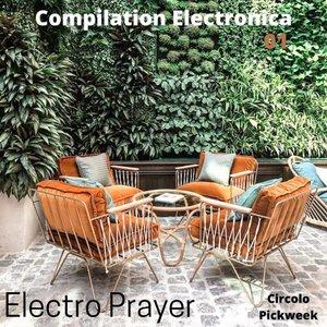 ELECTRO PRAYER - Compilation Electronica 01