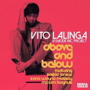 VITO LALINGA (VI MODE INC PROJECT) - Above And Below