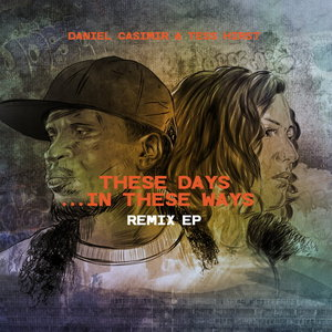 DANIEL CASIMIR & TESS HIRST - These Days In These Ways