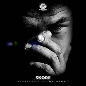 SKORE - Stressed/Do Me Wrong