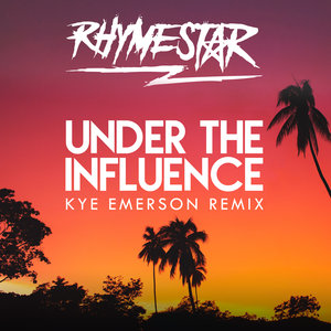 RHYMESTAR & KYE EMERSON - Under The Influence