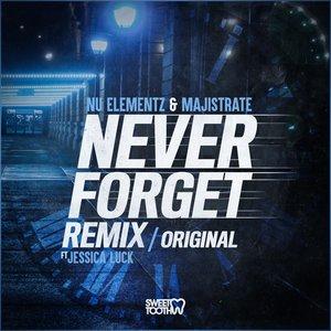 NU ELEMENTZ/MAJISTRATE/JESSICA LUCK - Never Forget Remix