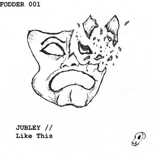 JUBLEY - Like This
