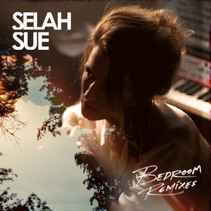 SELAH SUE - Bedroom (Remixes)