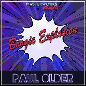PAUL OLDER - Boogie Explosion