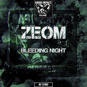 ZEOM - Bleeding Night