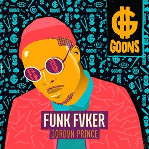 JORDVN PRINCE - Funk Fvker