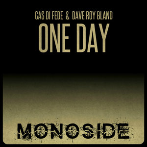 GAS DI FEDE & DAVE ROY BLAND - One Day