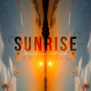 STELLA STARLIGHT TRIO - Sunrise