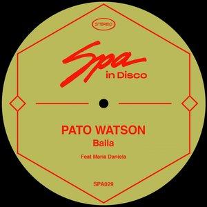 PATO WATSON feat MARIA DANIELA - Baila