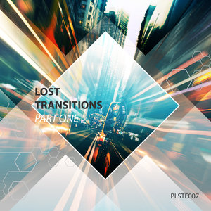 VARIOUS - Lost Transitions Pt 1