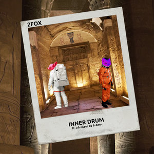 2FOX feat AFRONAUT ZU & AMO - Inner Drum