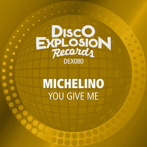 MICHELINO - You Give Me