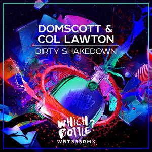 DOMSCOTT & COL LAWTON - Dirty Shakedown