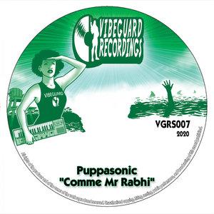 PUPPASONIC & VIBEGUARD RECORDINGS - Comme Mr Rabhi