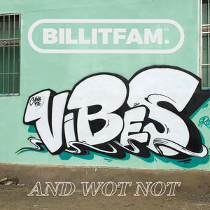 SMASHER/MIGHTY MOE/BILLITFAM - Vibes And Wot Not