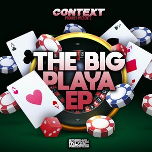 CONTEXT - Context Presents The Big Playa
