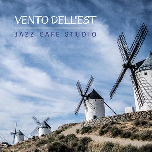 JAZZ CAFE STUDIO - Vento Dell'est
