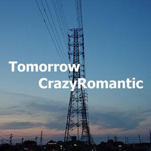 CRAZYROMANTIC - Tomorrow