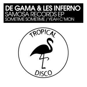 DE GAMA/LES INFERNO - Samosa Records EP