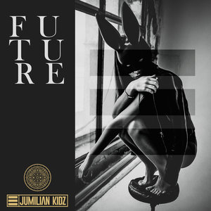 JUMILIAN KIDZ - Future