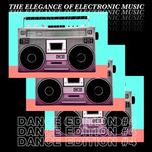 VARIOUS - The Elegance Of Electronic Music - Dance Edition #4