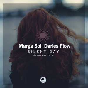 MARGA SOL & DARLES FLOW - Silent Day