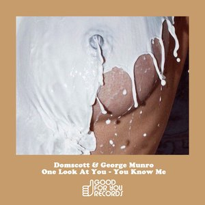 DOMSCOTT & GEORGE MUNRO - One Look At You/You Know Me