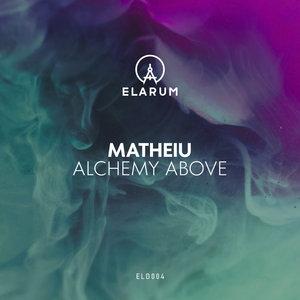 MATHEIU - Alchemy Above